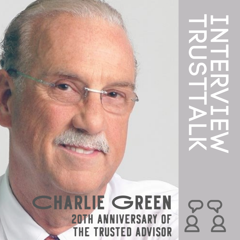 The Trusted Advisor – Interview Charles H. Green
